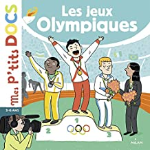 Les Jeux Olympiques (Mes p'tits docs) (French Edition)