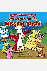 Red Penguin and the Missing Sushi: Fujimini Adventure Series