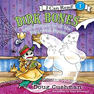 Dirk Bones and the Mystery of the Haunted House Audiobook