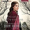 Unending Devotion Audiobook by Jody Hedlund Narrated by Julia Whelan