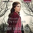 Unending Devotion Audiobook by Jody Hedlund Narrated by Julia Whelan