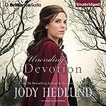 Unending Devotion | Jody Hedlund