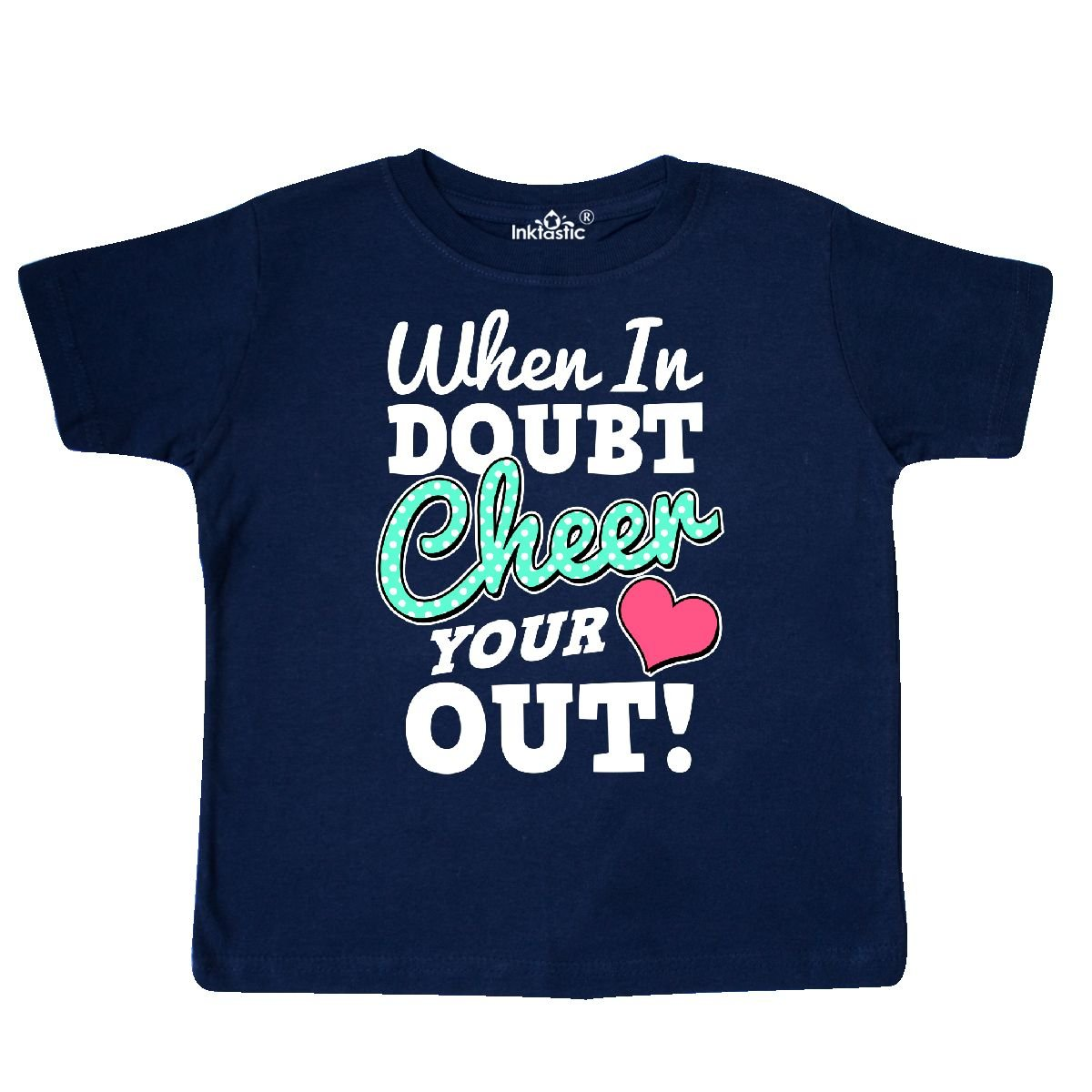 inktastic Cheerleading When in Doubt Cheer Your Heart Out in Toddler T-Shirt
