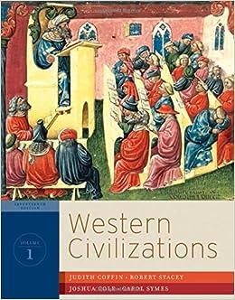 Western Civilizations: Their History & Their Culture (Seventeenth Edition)  (Vol. 1)
