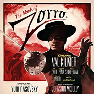 The Mark of Zorro (Dramatized) Performance