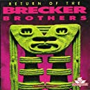 Return Of The Brecker Brothers