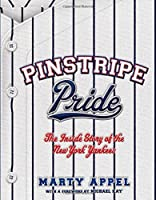 Pinstripe Pride: The Inside Story Of The New York