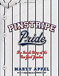 Pinstripe Pride: The Inside Story of the New York Yankees