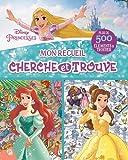 Mon recueil cherche et trouve Disney Princesses : Plus de 500 éléments à trouver