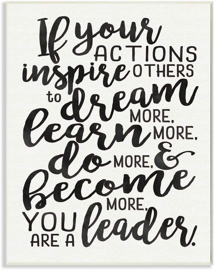 Stupell Industries You Are A Leader Typography Quote Wall Plaque, 10 x 15, Design By Artist Erica Billups