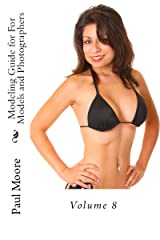 Posing Guide For Models and Photographers - Volume 8 Featuring Melissa (Posing Guides) Kindle Edition