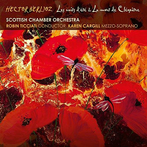 CD : SCOTTISH CHAMBER ORCHESTRA - KAREN CARGILL - Les Nuits D'ete / La Mort De Cleopatre (CD)