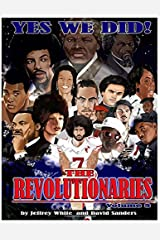 Yes We Did! The Revolutionaries (Volume 3) Paperback