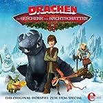 Drachen - Ein Geschenk von Nachtschatten: Das Original-Hörspiel zum Film-Special   Thomas Karallus