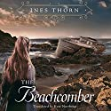 The Beachcomber Audiobook by Ines Thorn, Kate Northrop Narrated by Nicol Zanzarella