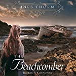 The Beachcomber | Kate Northrop,Ines Thorn