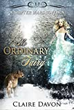 No Ordinary Fairy (Shifter Wars Book 1)
