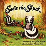 Sadie the Skunk, Meaghan Fisher, 098423750X