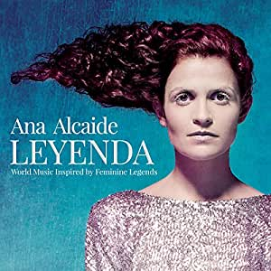 Ana Alcaide Leyenda Amazon Com Music
