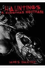 Hauntings: A Christmas Nightmare Kindle Edition