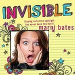 Invisible   Marni Bates