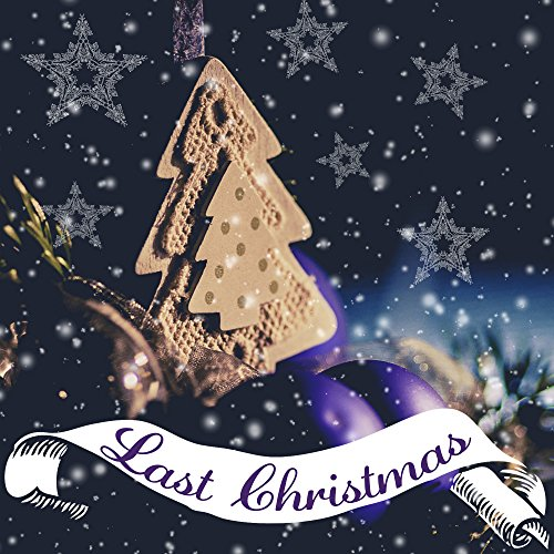 Last Christmas - Gingerbread House, White Fantasy, Merry Christmas, Star of the Christmas Tree, Glowing Snowflakes, Glow Ornaments, Santa Claus in a Sleigh, Best Rudolf, Ringing Bells, Kisses under Mistletoe