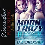 Moon Crazy | D.L. Jackson