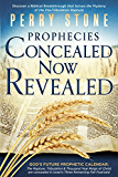 Prophecies Concealed Now Revealed