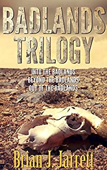 Badlands Trilogy by [Jarrett, Brian J.]