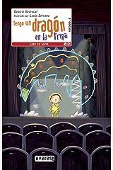 Tengo un dragón en la tripa (Spanish Edition) Paperback