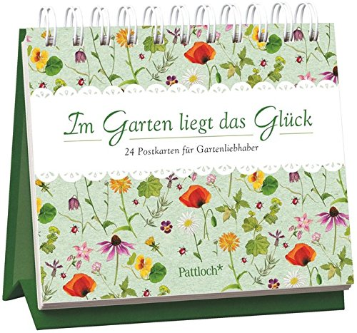 Im Garten liegt das Glück: 24 Postkarten