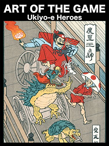 Art of the Game: Ukiyo-E Heroes