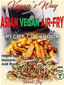 AIR FRYER COOKBOOK VEGANS WAY ebook