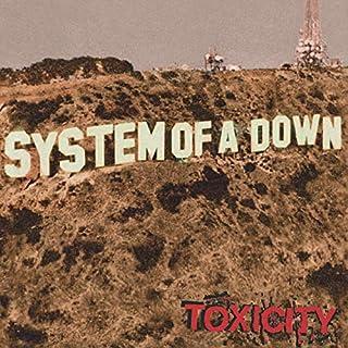 Toxicity (2018 Reissue)