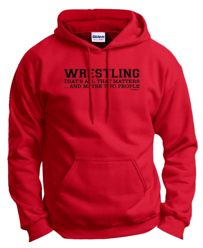 Wrestling Singlet Wrestling That's All That Matters Maybe Two People Hoodie Sweatshirt Medium Red by ThisWear