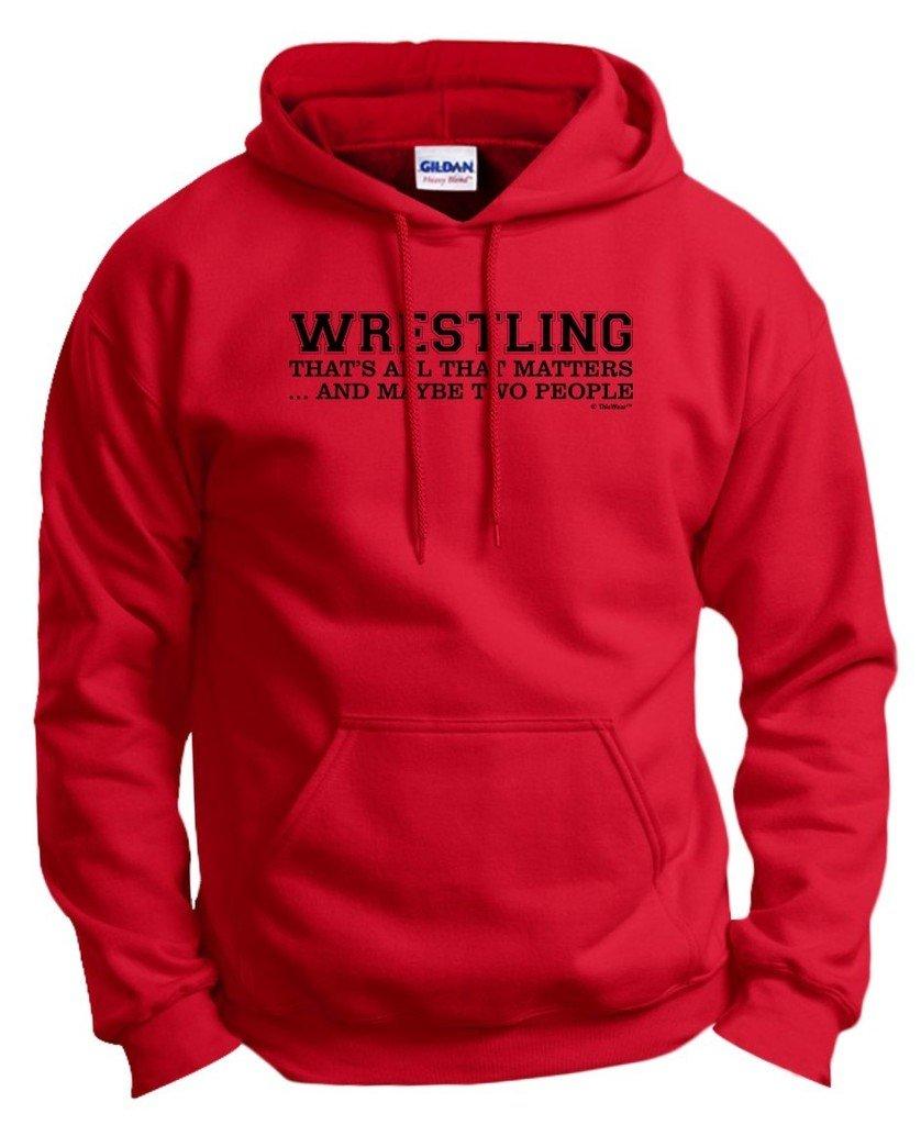 Wrestling Singlet Wrestling That's All That Matters Maybe Two People Hoodie Sweatshirt Medium Red