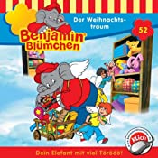 Der Weihnachtstraum (Benjamin Blümchen 52) | Elfie Donnelly