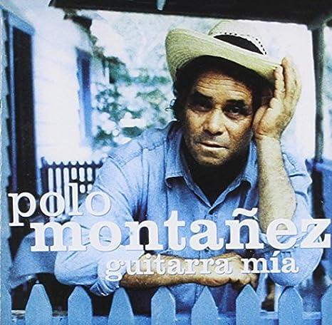 Guitarra Mia by Polo Montanez: Polo Montanez: Amazon.es: Música