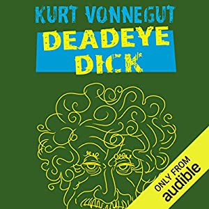 Deadeye Dick Hörbuch