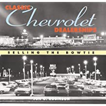 Classic Chevrolet Dealerships: Selling the Bowtie