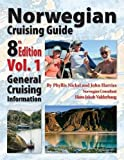 Norwegian Cruising Guide 8th Edition Vol 1