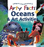 Oceans and Art Activities, Janet Sacks, 0778711153
