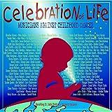 Celebrations of Life: Musicians Against Childhood Cancer