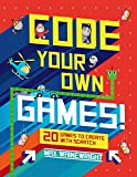 Code Your Own Games!: 20 Games to Create with