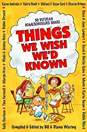 Things We Wish We'd Known