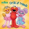 Circle of Friends (Sesame Street) (Sesame Street Board Books)