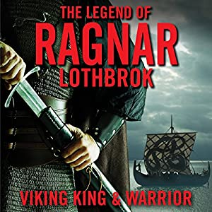 The Legend of Ragnar Lodbrok Audiobook