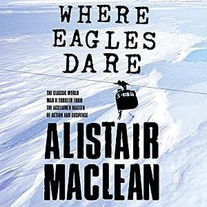 Where Eagles Dare Audiobook