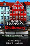 Danish Learner s Dictionary: 1001 Danish Words in Frequency Order with Example Sentences