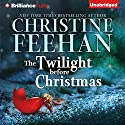 The Twilight Before Christmas Audiobook by Christine Feehan Narrated by Teri Clark Linden